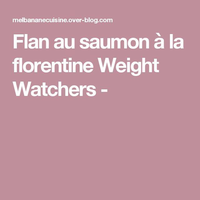 Flan au saumon à la florentine Weight Watchers -