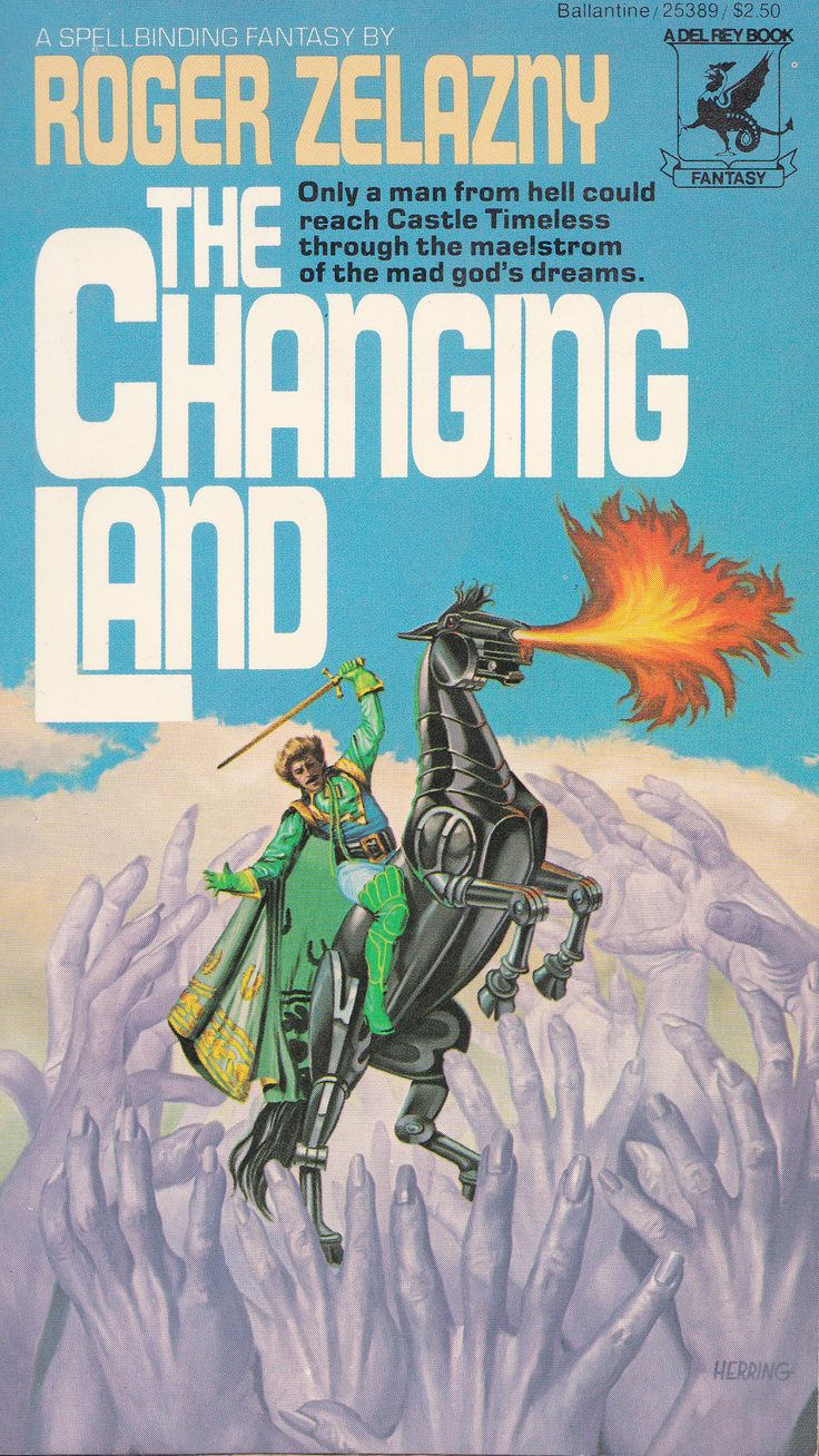Roger Zelazny. The Changing Land
