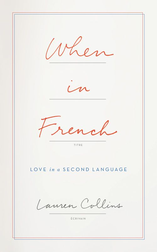 When in French by Lauren Collins – Indie Thinking