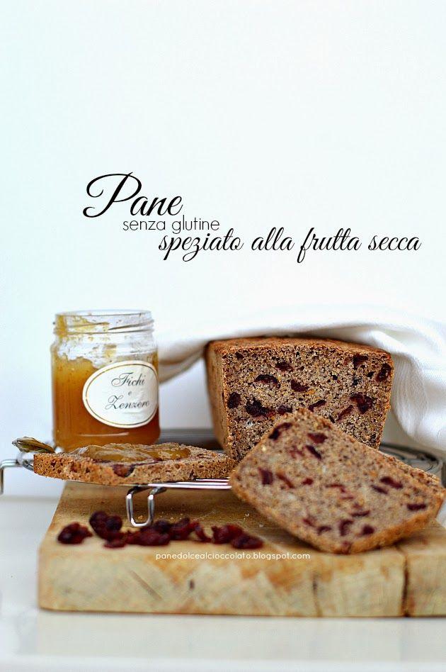PANEDOLCEALCIOCCOLATO: Pane senza glutine speziato alla frutta secca con altre due varianti