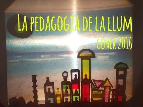 La pedagogia de la llum (gen. 2016) / La pedagogia de la luz (ene. 2016) - YouTube