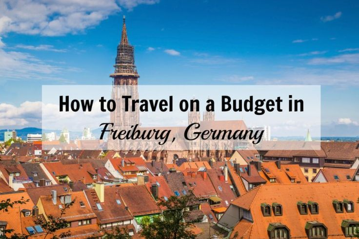 Who says Europe has to burn a hole in your wallet? Pin the Map writer, Christine, shares how to travel on a budget in Freiburg, Germany.
