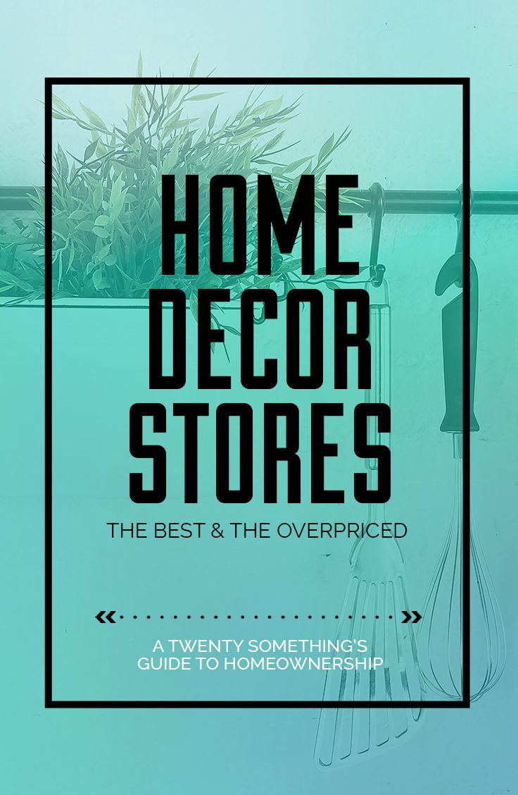 All about Home Decor Stores. This blog post will layout the best places to shop to decorate your first place!