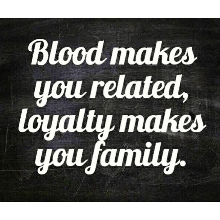 Quotes About Family Loyalty. QuotesGram
