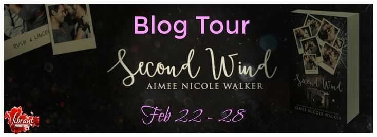 Second Wind by Aimee Nicole Walker - @AimeeNWalker, @michelleslagan (Vibrant Promotions), #Contemporary, #M_M, #Romance, 4 out of 5 (very good) - February