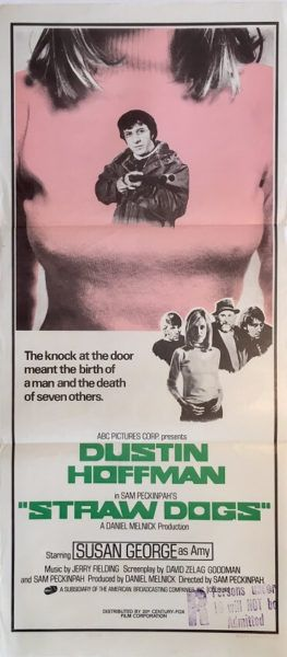 Straw Dogs original 1972 Australian/NZ Daybill movie poster, staring Dustin Hoffman and Susan George. Available for purchase from our website.