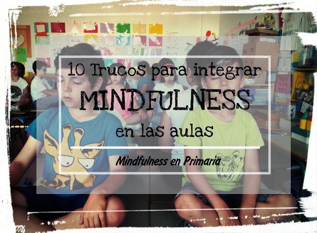 Consejos para practicar mindfulness coon niños. AESCOLADOSSENTIMENTOS