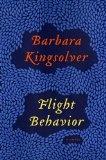 Flight Behavior: Summary and book reviews of Flight Behavior by Barbara Kingsolver.