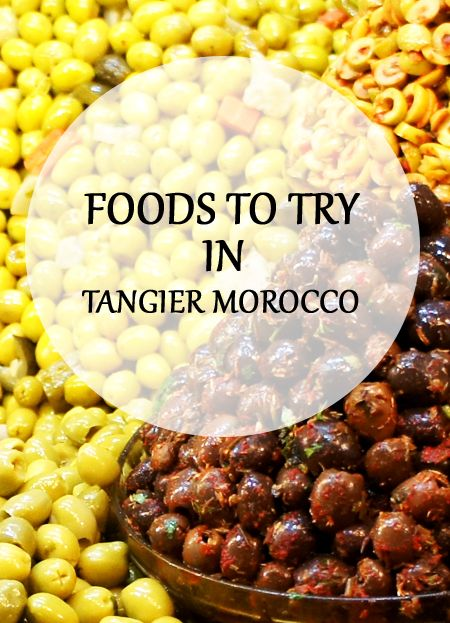 Travel Tips: Foods to try in Tangier, Morocco