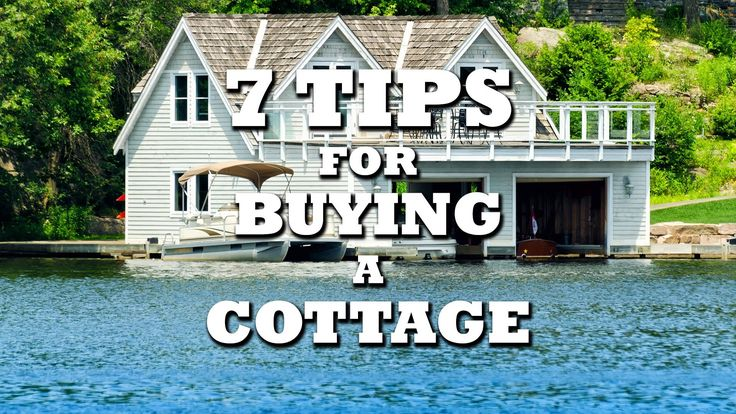 7 Things to Look for When Viewing a Cottage
