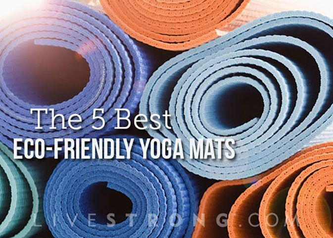 The 5 Best Eco-Friendly Yoga Mats