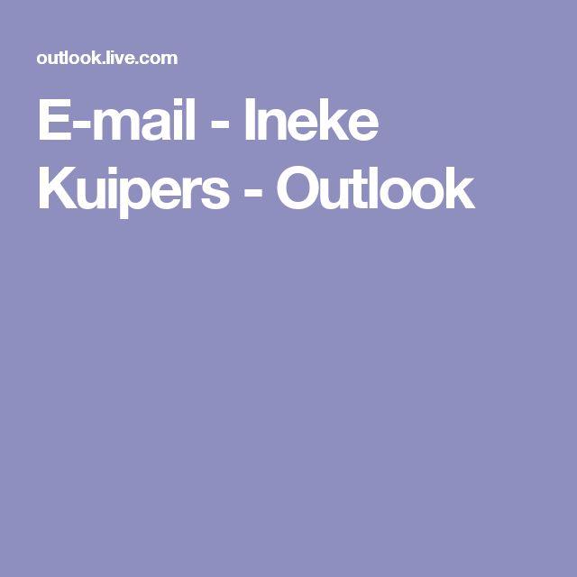 E-mail - Ineke Kuipers - Outlook