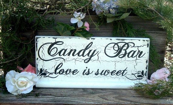 Painted Candy Bar Wedding Sign Rustic Wedding Sign by ArtIllusions, $22.00