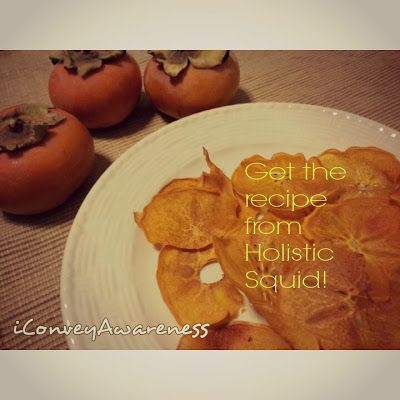 Persimmons Chips Anyone? Recipe by #HolisticSquid Made by #Conveyawareness EASY recipe!! =)