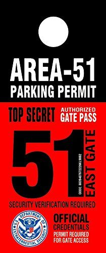 Area-51 Security Parking Permit - http://coolcamerapics.com/2016/06/08/area-51-security-parking-permit/