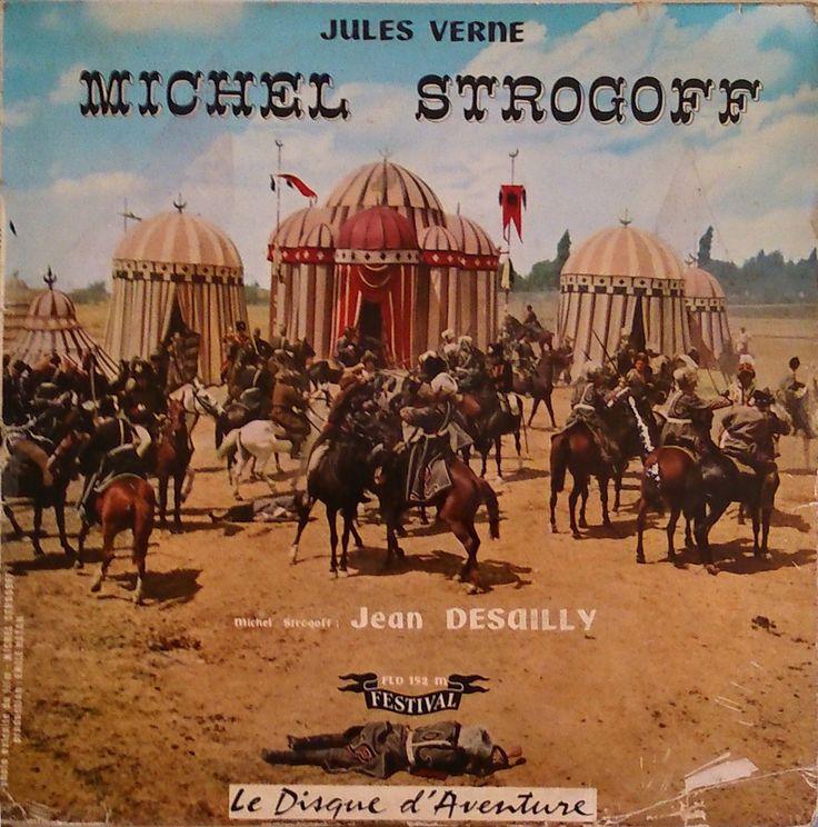 """Jules Verne """"Michel Strogoff"""" (Disques Festival, coll. Le Disque d'Aventure)"""