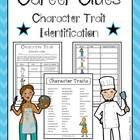 This character trait activity involves students using characters careers as clues to character traits. For example, someone who is a chef may be c...