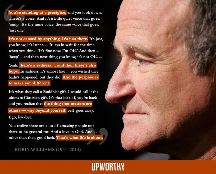"Here's a Robin Williams quote you probably haven't seen in your news feed. Agree apart from the ""God"" part."