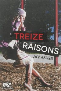 Treize raisons - Jay Asher