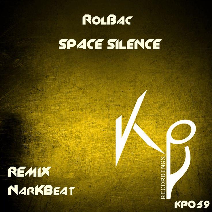 RolBac - Space Silence (KP059)