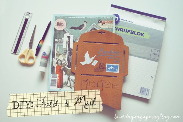 The last days of Spring: DIY: Fold & Mail