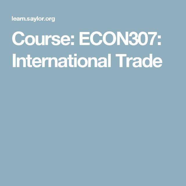 Course: ECON307: International Trade