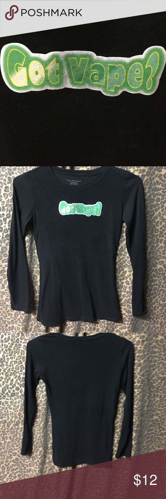"Black Long Sleeve  Featuring ""Got Vape?"" Crew neck Black long sleeve featuring ""Got Vape?""  90% Cotton 10% spandex by Cozy S&S  Casual Size Small Cozy S&S Casual Tops Tees - Long Sleeve"