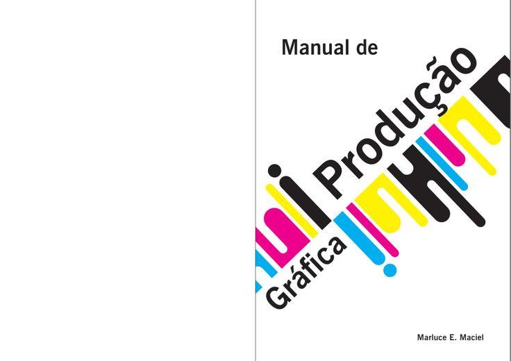 Manual de Produção Gráfica  Voltado para agencias publicitárias