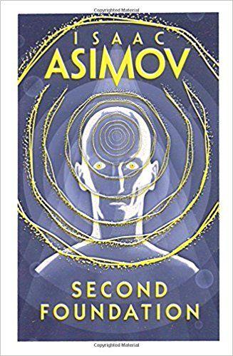 Second Foundation: Amazon.co.uk: Isaac Asimov: 9780008117511: Books