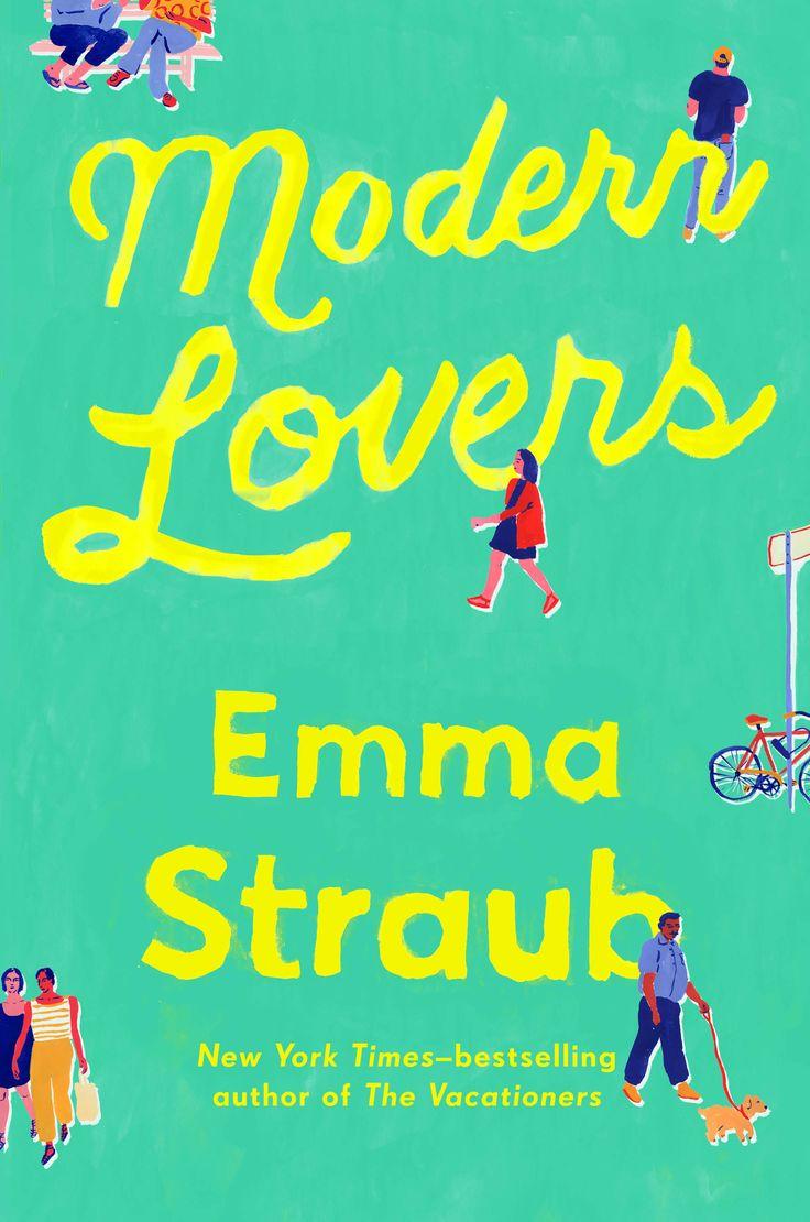 Review: Emma Straub's delightful new novel, 'Modern Lovers'
