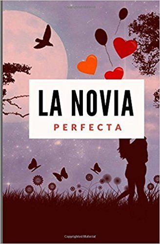 Amazon com: La Novia Perfecta (Spanish Edition) (9781978040236