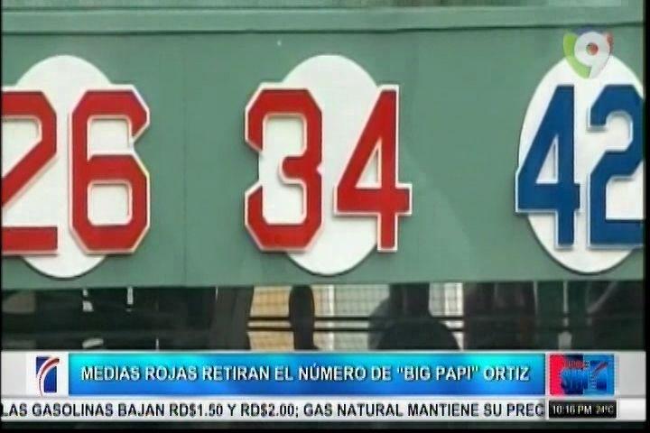 """Medias Rojas Retiran El Número 34 Del """"Big Papi"""" David Ortiz"""