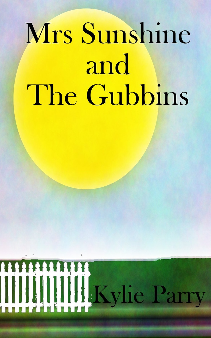 Kylies Mrs Sunshine and The Gubbins... Cover by me..