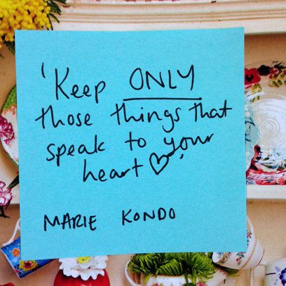 Keep only those thing that speak to your heart | Marie Kondo | Daily Thought Fix | Health & Self | Redonline.co.uk