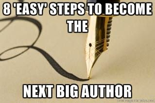 8 'Easy' Steps to Become the Next Big Author - by R Sreeram, author of Kalyug