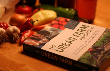 The Urban Farm Handbook by Annette Cottrell & Joshua McNichols