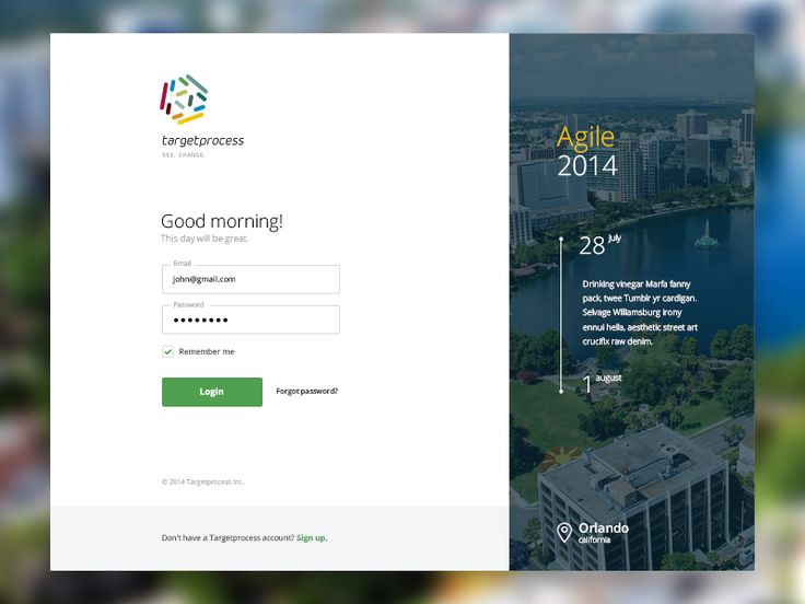 "Lovely login page / dashboard design. I love the little ""This day will be great!"" message!"