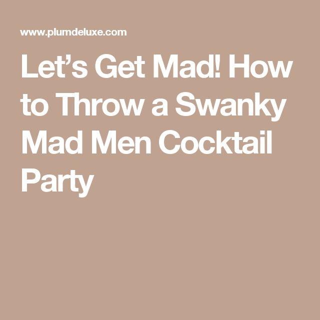 best 25 mad men party ideas on pinterest mad men