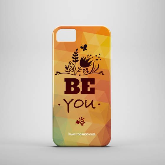 Shopo.in : Buy Be You Phone Cover(many Models) online at best price in Mumbai, India