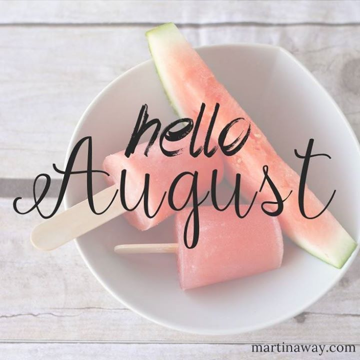 Hello August ❤