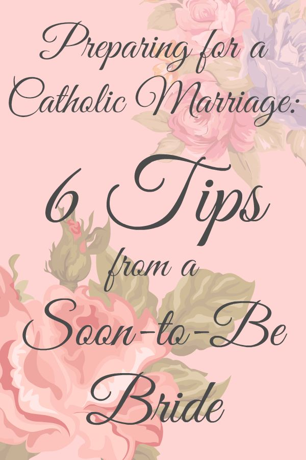 Preparing for a Catholic Marriage: 6 Tips from a Soon-to-Be Bride  |  The Catholic Company