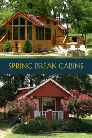 Canton Cabins are Where It's At for Spring Break - RV PARK CANTON TX | CABIN RENTALS CANTON TX