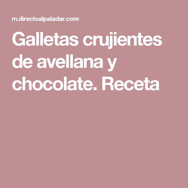 Galletas crujientes de avellana y chocolate. Receta