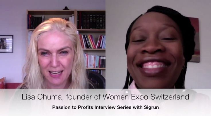 Passion to Profits Interview: Lisa Chuma, founder of Women's Expo in Switzerland