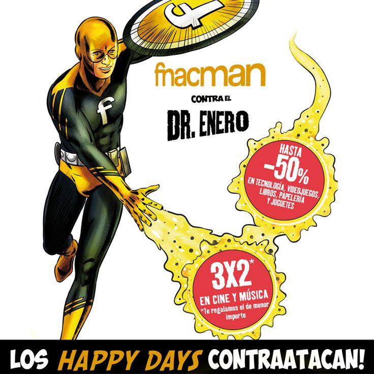 ¡Llega Fnacman para luchar contra el Dr. Enero! Los Happy Days son su arma más poderosa.