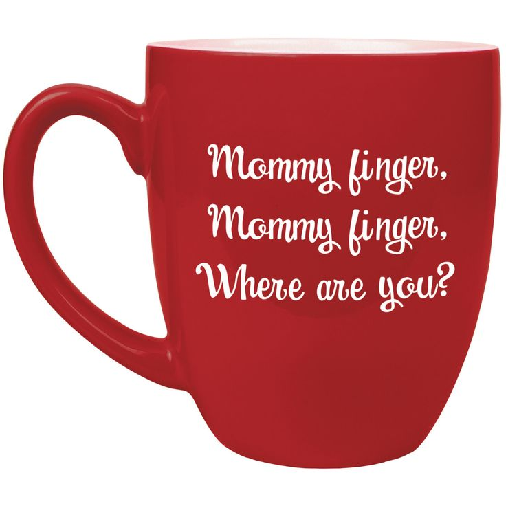 Mommy finger, Mommy finger, Where are you? red coffee mug - nursery rhyme - Here I am - gift for new mom - mommy finger song - Valentine by NationalEtching on Etsy https://www.etsy.com/listing/475196092/mommy-finger-mommy-finger-where-are-you