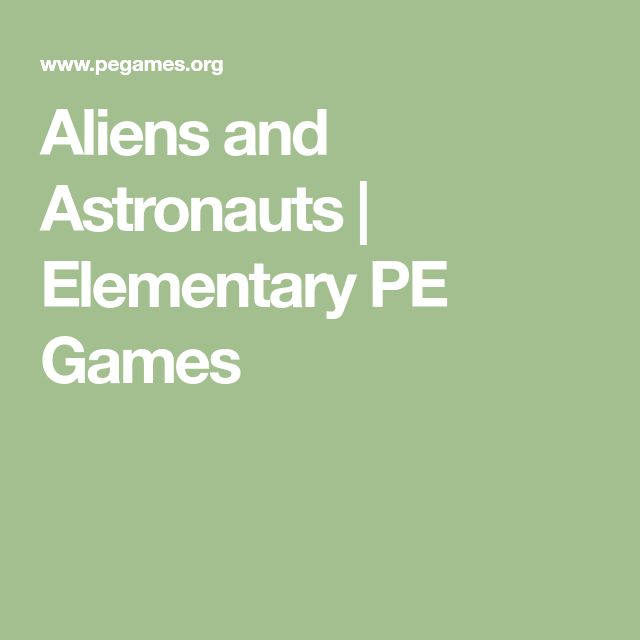 Aliens and Astronauts | Elementary PE Games