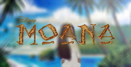Moana coming soon!!!