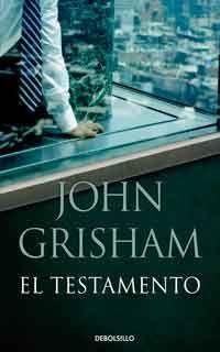 El Testamento De John Grisham Libros Gratis Xd Testamento Lista De Libros Mas Vendidos Leer En Linea