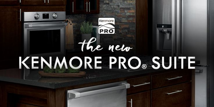 Meet The New Kenmore Pro Suite Of Appliances